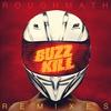 Cover of the album BuzzKill Remixes EP - EP