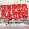 Cover of the album Super Bands