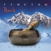 Cover of the album Tibetan Bowls