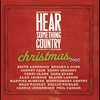 Cover of the album Hear Something Country Christmas 2007