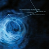 Cover of the album Traversable Wormhole Vol 6 - 10 (Mixed by Adam X)