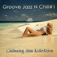 Cover of the track Groove Jazz n Chill #1