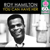 Couverture de l'album You Can Have Her (Remastered) - Single