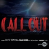 Cover of the album Call Out (feat. Dreamteam, Danger & DJ Sk) - Single