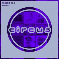 Cover of the track Circus Reloaded, Vol. 2