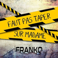 Cover of the track Faut pas taper sur madame - Single