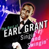 Cover of the album Singin' and Swingin': The Best of Earl Grant