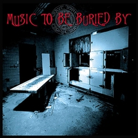 Cover of the track Music to Be Buried By