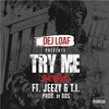 Cover of the album Try Me Remix (feat. Jeezy & T.I.) - Single