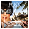 Cover of the album Nikki Beach In the House (Mixed by the Shapeshifters)