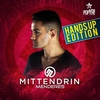 Cover of the album Mittendrin (Special Hands Up Edition) [Remixes]