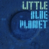 Cover of the album Little Blue Planet