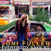 Cover of the album Everybody Says So - Single