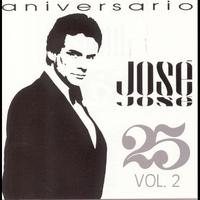 Couverture du titre José José: 25 Años, Vol. 2