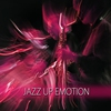 Cover of the album Jazz Up Emotions