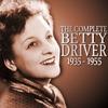 Couverture de l'album The Complete Betty Driver 1935 - 1955