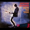 Cover of the track Run To You