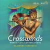 Cover of the album Crosswinds - World Flute Conversations (feat. BlueMonk)