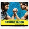 Cover of the album Dishkiyaoon (Original Motion Picture Soundtrack)