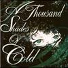 Couverture de l'album A Thousand Shades of Cold