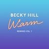 Cover of the album Warm (Remixes, Vol. 1) - Single