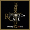 Cover of the album Republica Cafe Cool Jazzy (Compiled by Vivejazz)