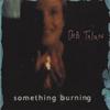 Cover of the album Something Burning