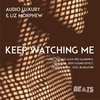 Couverture de l'album Keep Watching Me (feat. Liz Morphew)
