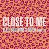Couverture du titre Close To Me