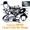 Cover of the album I Can't Get No Sleep (Remixes) [feat. India]