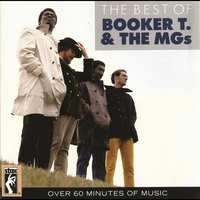 Couverture du titre The Best of Booker T. & the MGs (Remastered)