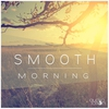 Cover of the album Smooth Morning