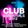 Cover of the album Club Essentials 2012 (40 Club Hits in the Mix)