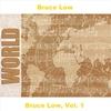 Cover of the album Bruce Low, Vol. 1