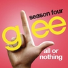 Cover of the track All Or Nothing (Glee Cast Version)