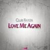 Couverture de l'album Love Me Again - EP
