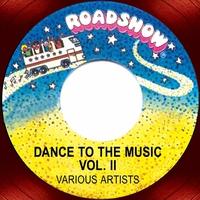 Couverture du titre Dance to the Music, Vol. 2