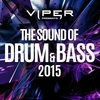 Cover of the album The Sound of Drum & Bass 2015 (Viper Presents)