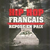 Cover of the album Le hip hop français repose en paix