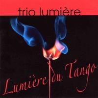Couverture du titre Trio Lumière: Lumière du tango