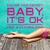 Cover of the track Baby, It's OK (feat. Alexandra Stan)