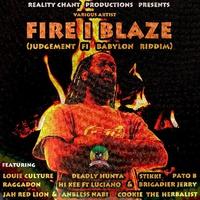 Cover of the track Fire I Blaze (Judgement Fi Babylon Riddim)