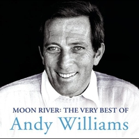 Cover of the track Moon River: The Very Best Of Andy Williams