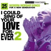 Couverture de l'album I Could Sing of Your Love Forever, Vol. 2