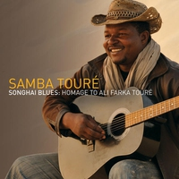 Cover of the track Songhai Blues: Homage to Ali Farka Touré