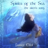 Couverture de l'album Spirits of the Sea - The Siren's Song