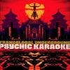 Couverture de l'album Psychic Karaoke