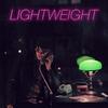 Couverture de l'album Lightweight - Single