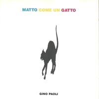 Cover of the track Matto come un gatto