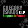 Cover of the album Gregory Isaacs R.I.P - Reggae In Peace